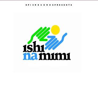 Tanzania all stars - Ishi na mimi