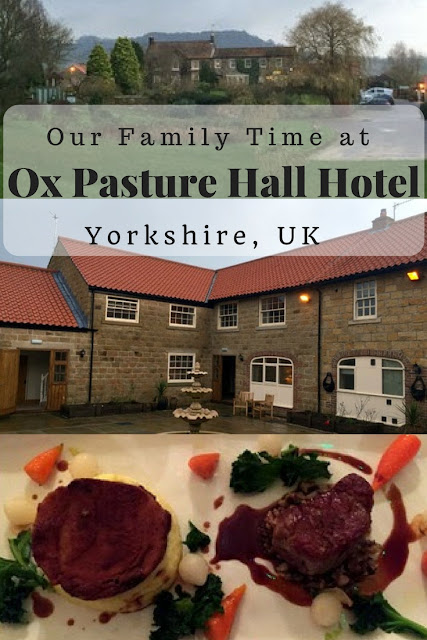 Our Family Time at Ox Pasture Hall Hotel in Yorkshire, UK