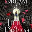 Book Review: Dream a Little Dream