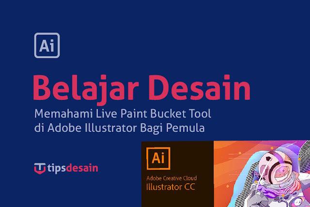 Belajar Ai Menggunakan Live Paint Bucket
