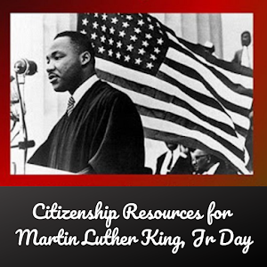 Citizenship Resources for the Martin Luther King Dr Day