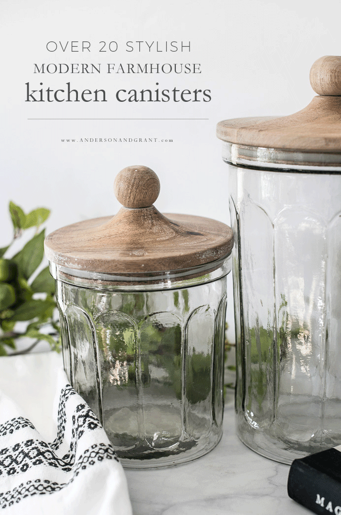 Over 20 Modern Farmhouse Kitchen Canisters