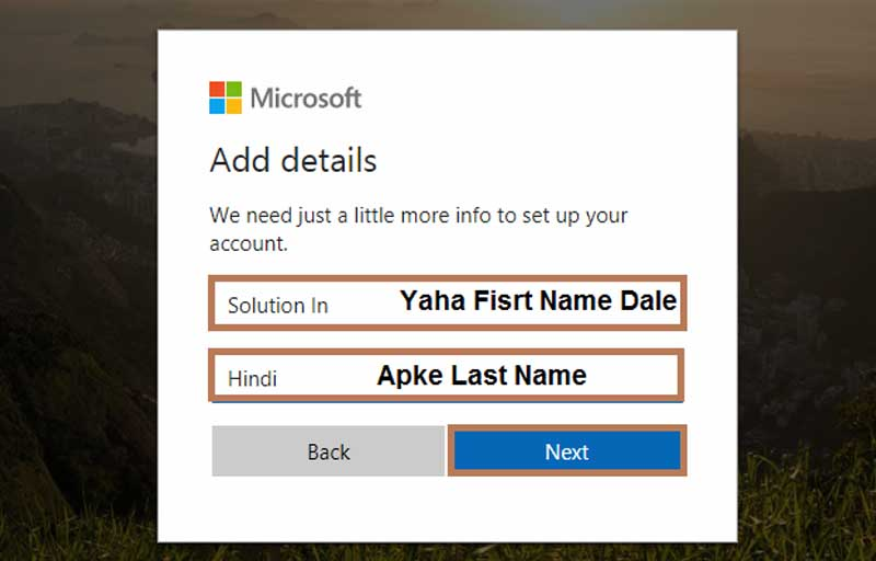 microsoft account create karne ke liye apke name dale
