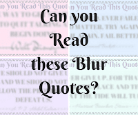 Can you Read This? Blur Reading Challenge