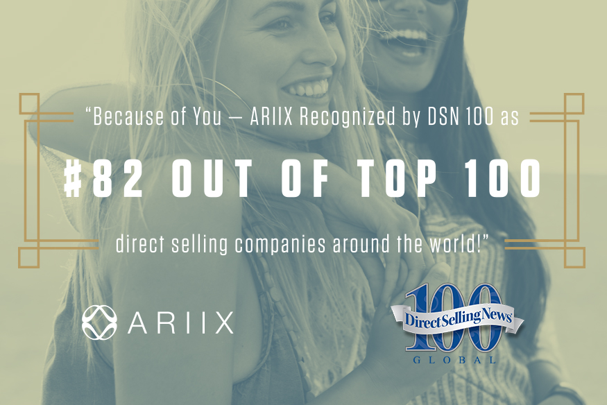 ARIIX RECOGNIZED FOR COMPANYWIDE GROWTH BY EIGHTH ANNUAL DSN GLOBAL 100 LIST