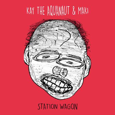 "KAY THE AQUANAUT & MAKI ""Station Wagon"""