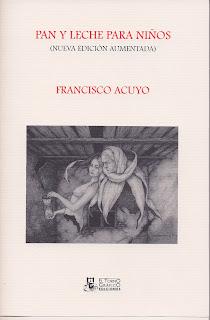 El encantador de perros: Estampa poética, Francisco Acuyo
