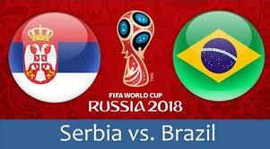 فوز البرازيل على صربيا بهدفين 27-06-2018 كأس العالم 2018 الصعود لمواجهة المكسيك