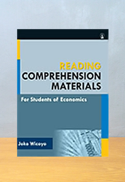 READING COMOREHENSION MATERALS, FOR STUDENTS OF ECONOMICS, Joko Wicoyo