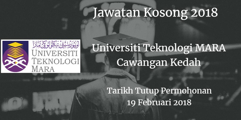 Jawatan Kosong UiTM Cawangan Kedah 19 Februari 2018