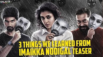 3 Things We Learned from Imaikka Nodigal Teaser