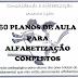 60 PLANOS DE AULA PARA ALFABETIZAÇÃO COMPLETOS: Intervenção Pedagógica para alunos dos anos iniciais do Ensino Fundamental que não estão plenamente alfabetizados