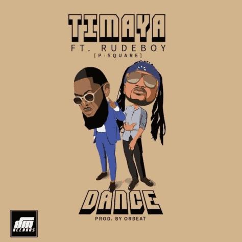 Timaya X RudeBoy [P-Square] – Dance