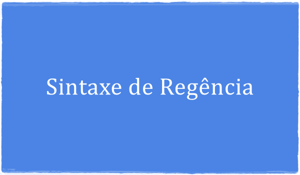 questoes-sintaxe-de-regencia-portugues-com-resposta-e-explicacao
