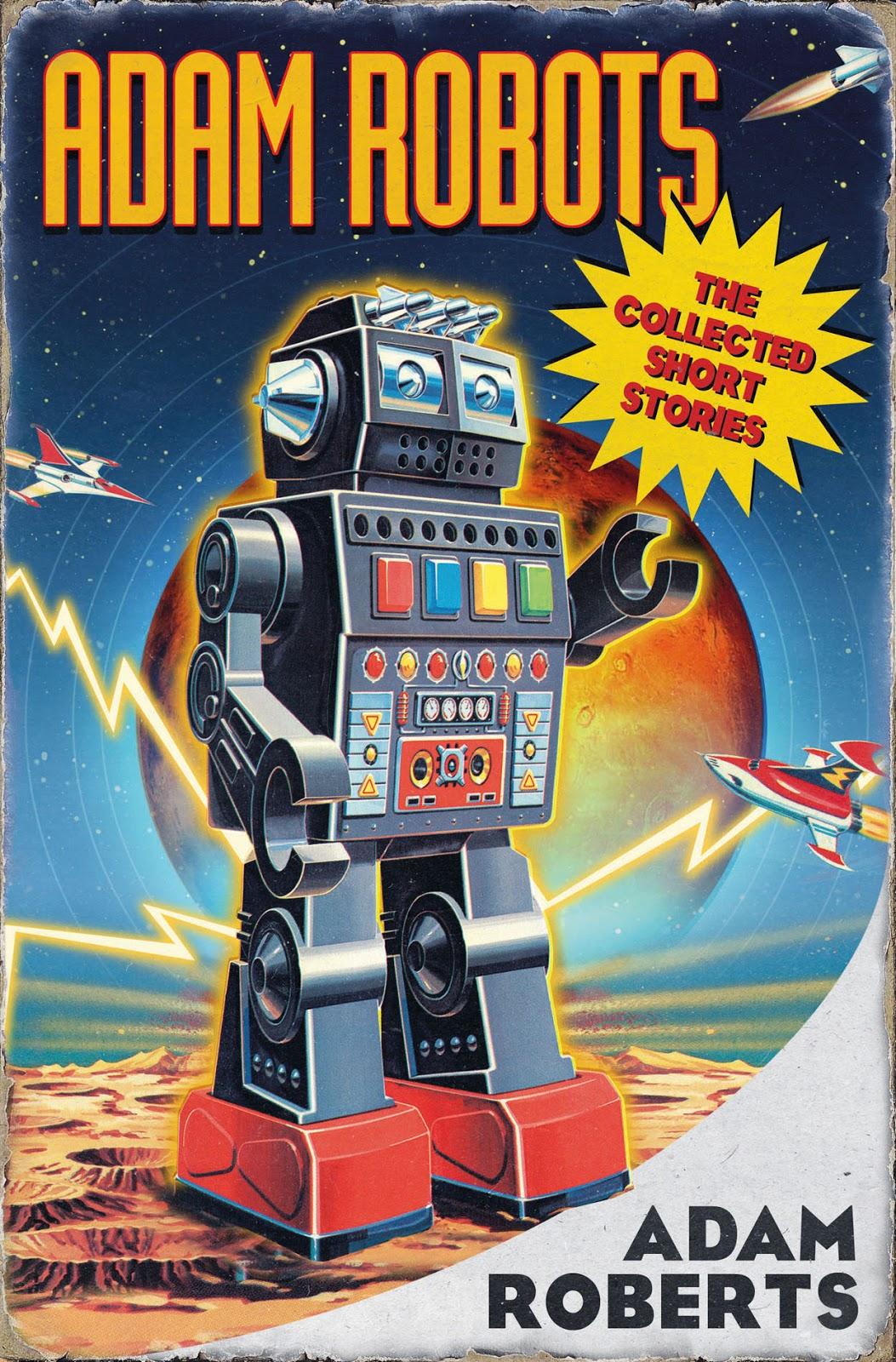 Adam Robots by Adam Roberts