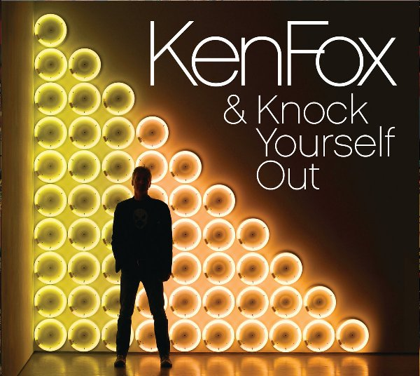 Ken Fox & Knock Yourself Out 1