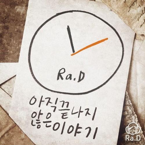 Ra.D – 아직 끝나지 않은 이야기 – Single