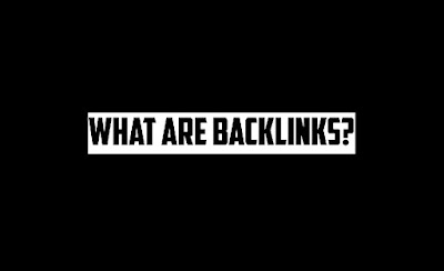 What Are Backlinks In Search Engine Optimisation?