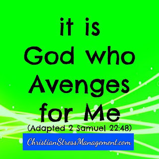 It is God Who avenges for me Adapted 2 Samuel 22:48