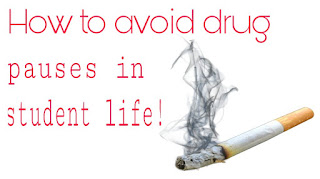 How to avoid drug pauses in student life!