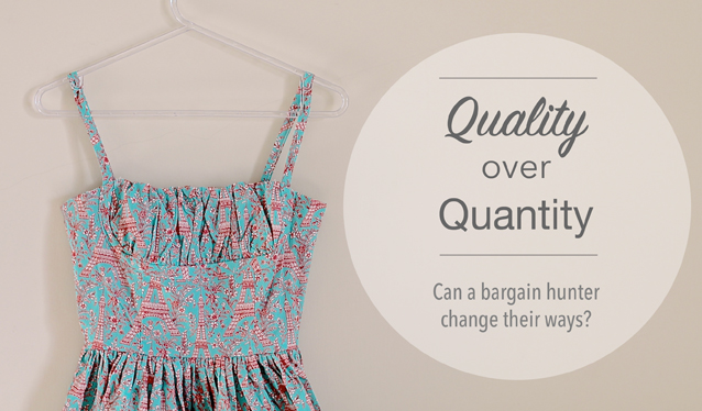 The quality over quantity great clothes debate