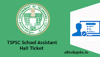 TSPSC School Assistant Hall Ticket