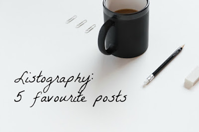 Listography : Five Favourite Posts