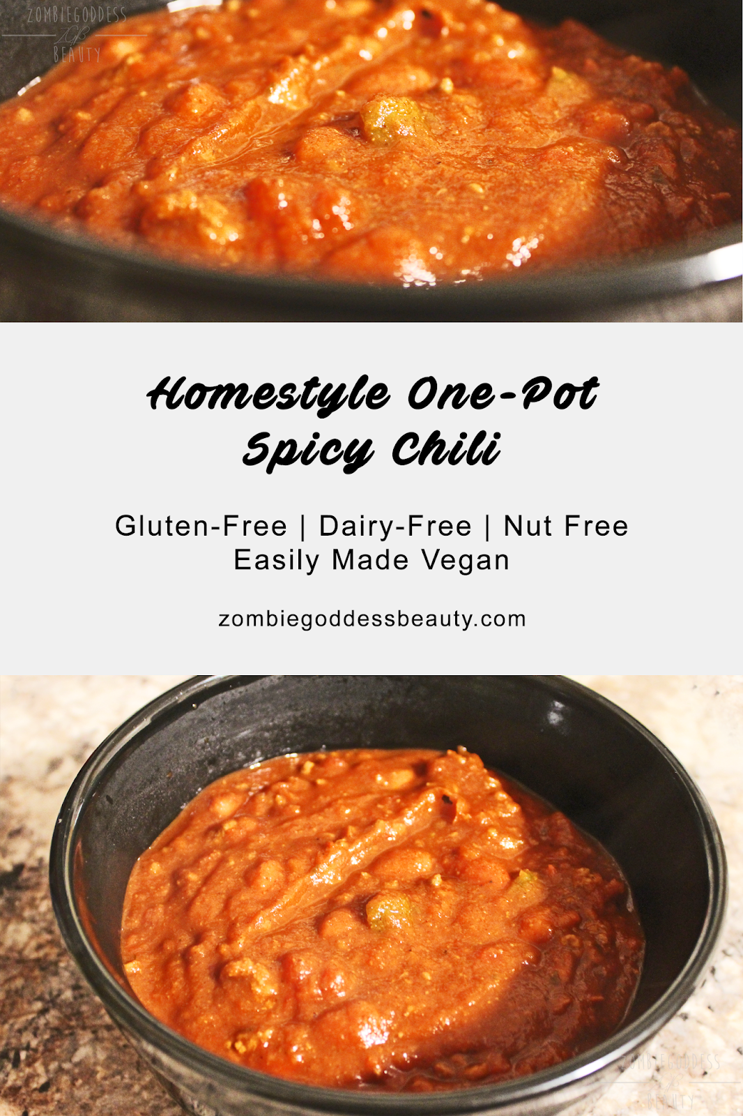 Homestyle One-Pot Spicy Chili Recipe | Gluten-Free + Dairy Free + Easily Made Vegan | By ZombieGoddess Beauty