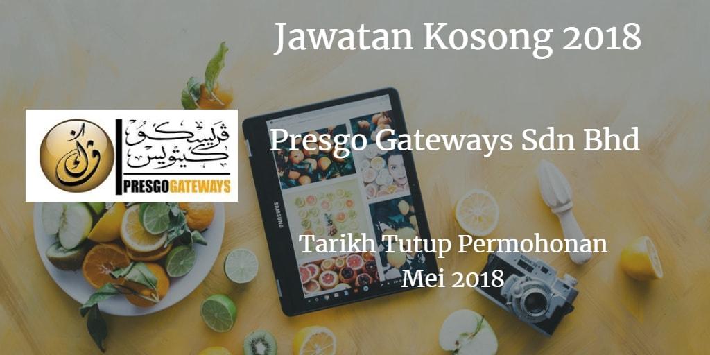 Jawatan Kosong PRESGO GATEWAYS Mei 2018