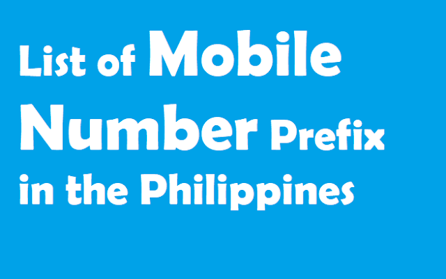 List of Mobile Number Prefix in the Philippines 2019