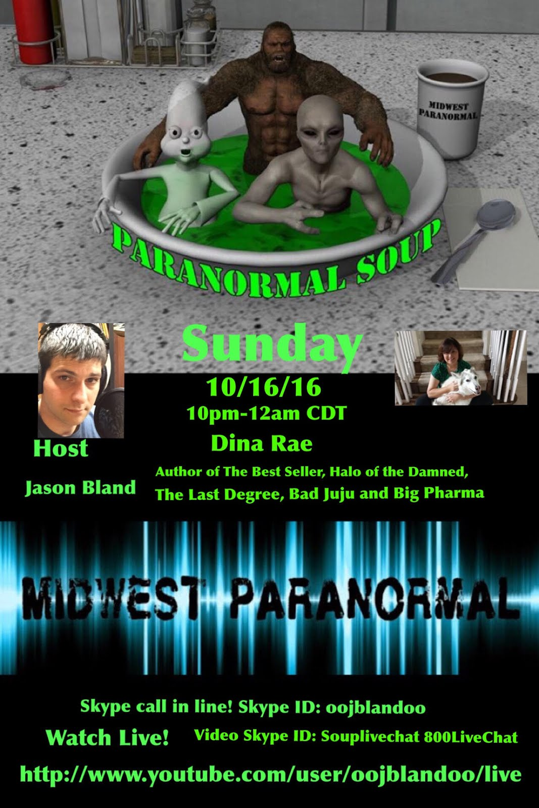 Guest on Paranormal Soup 10-16-16