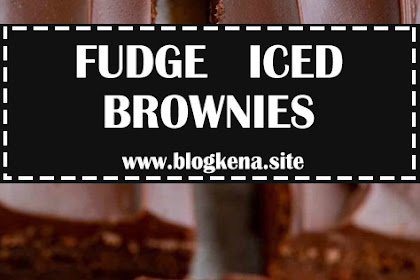 FUDGE ICED BROWNIES