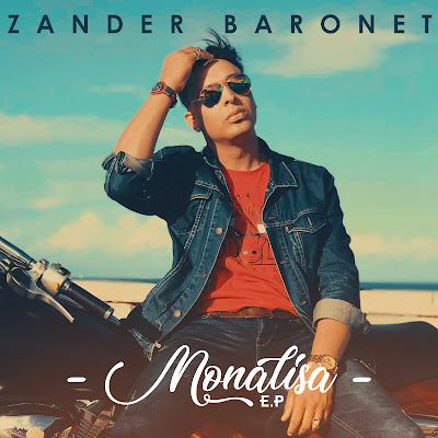 Zander Baronet - Monalisa (EP) 2018 | Download Mp3