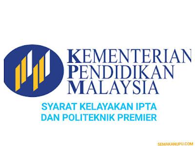 Semakan Syarat Kelayakan IPTA dan Politeknik Premier Lepasan SPM dan STPM
