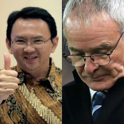 Antara Ahok dan Ranieri