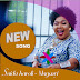 Exclusive Audio : Saida Karoli - Magenyi (New Music Mp3)