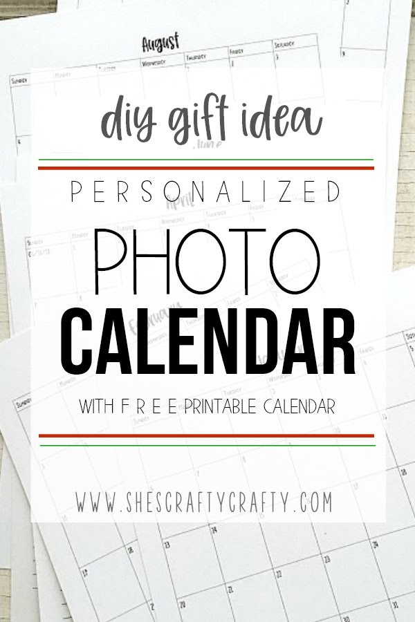 DIY Gift Idea - Personalized Photo Calendar with Free Printables