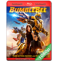 BUMBLEBEE (2018) FULL 1080P HD MKV ESPAÑOL LATINO