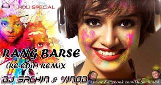 Dj Sachin - Rang Barse (Re-Edit) Rmx - Dj Sachin & Vinod