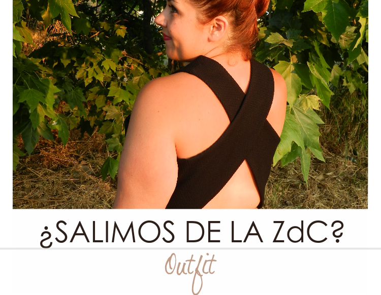 ¿Salimos de la ZdC? · Outfit