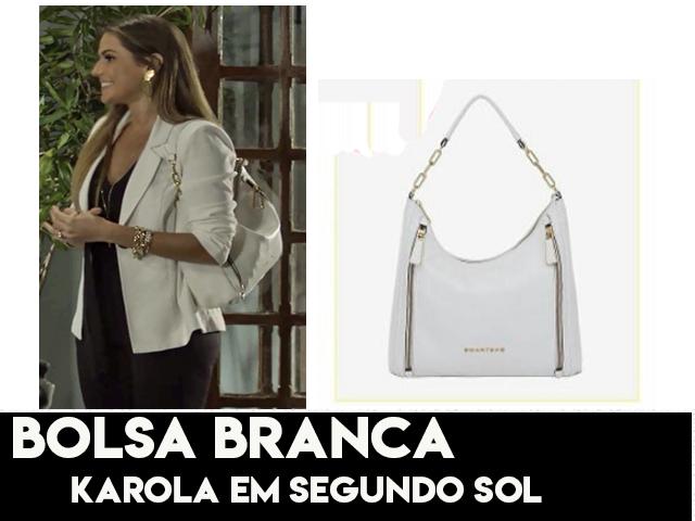 A bolsa branca da Deborah Secco, a Karola em Segundo Sol.