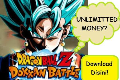 DRAGON BALL Z DOKKAN BATTLE Mod Apk  Unlimitted Money? - Buruan download gamenya disini!
