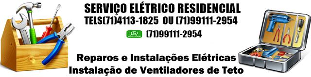 Eletricista em Salvador e Lauro de Freitas Bahia ligue-71-99111-2954 whatsapp