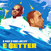 B-Red - E Better Ft. Don Jazzy Mp3