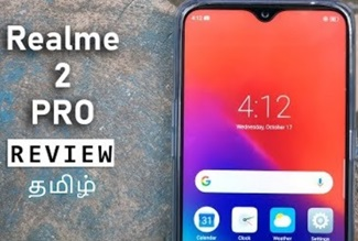 Realme 2 Pro Full Review with Pros & Cons | Tamil Tech