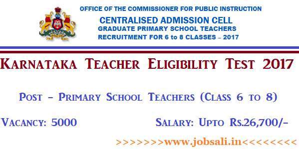 Karnataka TET Exam 2017, Karnataka TET Online application, Govt Teacher jobs in Karnataka