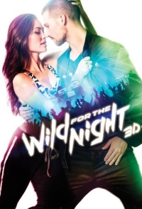 Wild for the Night Movie