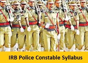 IRB Police Constable Syllabus