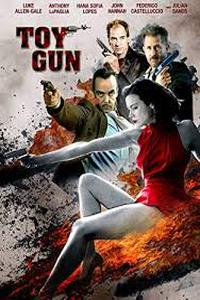 Download Toy Gun (2018) Movie (English) 720p & 1080p | WEB-DL
