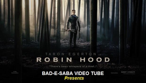 BAD-E-SABA Presents - Action Movie Robin Hood The Rebellion 2018